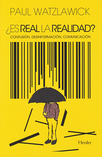 ¿ES REAL LA REALIDAD? CONFUSION, DESINFORMACION,...
