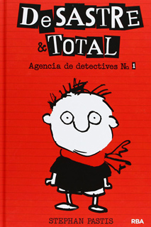 DESASTRE & TOTAL NO. 1: AGENCIA DE DETECTIVES