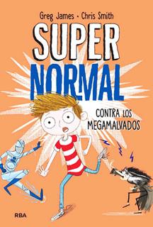 SUPERNORMAL 2: CONTRA LOS MEGAMALVADOS