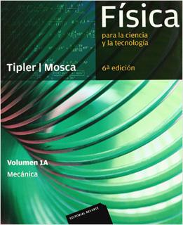 FISICA PARA LA CIENCIA Y LA TECNOLOGIA VOL. 1A:...