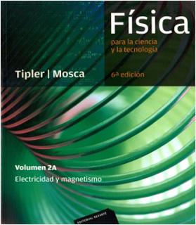 FISICA PARA LA CIENCIA Y LA TECNOLOGIA VOL. 2A:...
