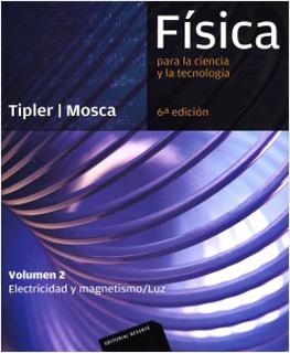 FISICA PARA LA CIENCIA Y LA TECNOLOGIA VOL. 2...