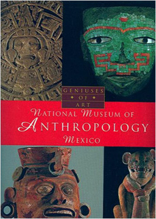 NATIONAL MUSEUM OF ANTHROPOLOGY MEXICO (INGLES)