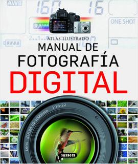 ATLAS ILUSTRADO DE FOTOGRAFIA DIGITAL