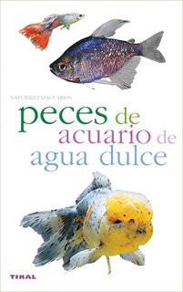 PECES DE ACUARIO DE AGUA DULCE