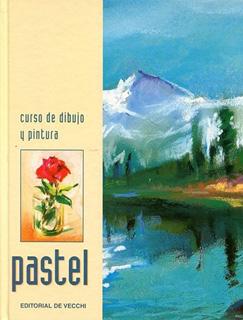 CURSO DE DIBUJO Y PINTURA: PASTEL