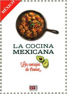 LA COCINA MEXICANA: LOS CONSEJOS DE LEONOR