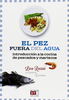 EL PEZ FUERA DEL AGUA: INTRODUCCION A LA COCINA...