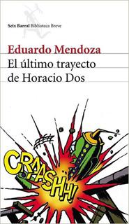EL ULTIMO TRAYECTO DE HORACIO DOS