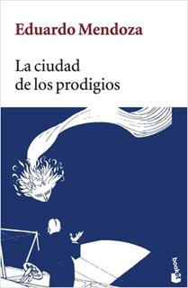 LA CIUDAD DE LOS PRODIGIOS