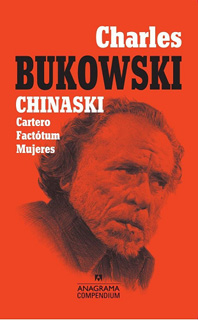CHINASKI. CARTERO, FACTOTUM, MUJERES