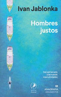 HOMBRES JUSTOS: DEL PATRIARCADO A LAS NUEVAS...