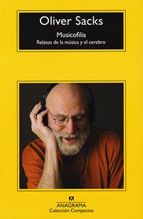 MUSICOFILIA: RELATOS DE LA MUSICA Y EL CEREBRO