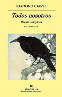 TODOS NOSOTROS. POESIA COMPLETA (EDICION BILINGUE)