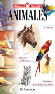 ANIMALES: MANUALES PARRAMON (TEMAS PICTORICOS)