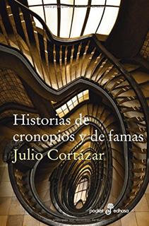 HISTORIAS DE CRONOPIOS Y DE FAMAS (BOLSILLO)