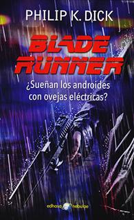 BLADE RUNNER ¿SUEÑAN LOS ANDROIDES CON OVEJAS...