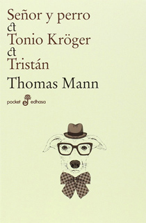 SEÑOR Y PERRO - TONIO KROGER - TRISTAN (BOLSILLO)