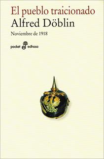 EL PUEBLO TRAICIONADO. NOVIEMBRE DE 1918...