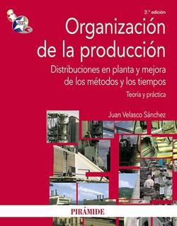 ORGANIZACION DE LA PRODUCCION: DISTRIBUCIONES EN PLANTA