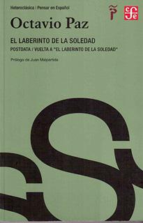 EL LABERINTO DE LA SOLEDAD - POSTDATA - VUELTA A EL LABERINTO DE LA SOLEDAD (CAPITULO LOS HIJOS DE LA MALINCHE)