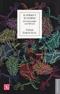 EL ZORRO Y EL CUERVO: ESTUDIOS SOBRE LAS FABULAS