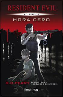 RESIDENT EVIL VOLUMEN 0: HORA CERO