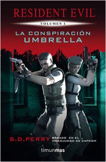 RESIDENT EVIL VOLUMEN 1: LA CONSPIRACION UMBRELLA