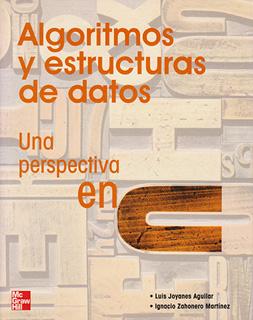 ALGORITMOS Y ESTRUCTURAS DE DATOS: UNA...