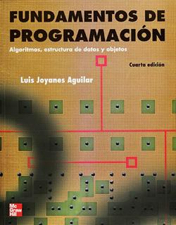 FUNDAMENTOS DE PROGRAMACION: ALGORITMOS,...