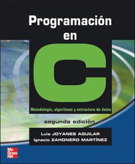 PROGRAMACION EN C: METODOLOGIA, ALGORITMOS Y...