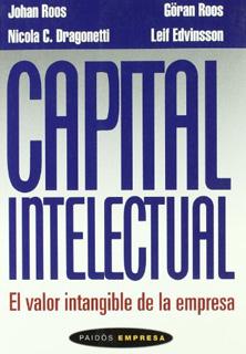 EL CAPITAL INTELECTUAL: EL VALOR INTANGIBLE DE LA...
