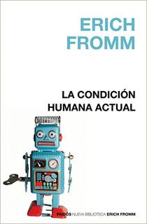 LA CONDICION HUMANA ACTUAL