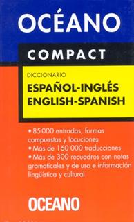 DICCIONARIO OCEANO COMPACT: ESPAÑOL-INGLES,...