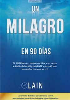 UN MILAGRO EN 90 DIAS