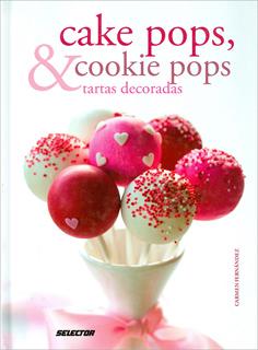 CAKE POPS, COOKIE POPS & TARTAS DECORADAS