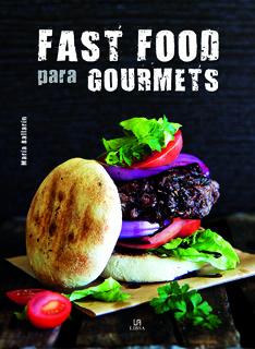 FAST FOOD PARA GOURMETS