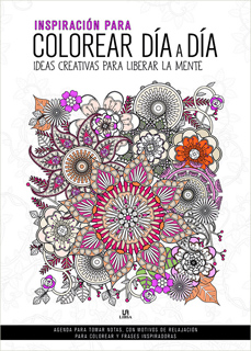 INSPIRACION PARA COLOREAR DIA A DIA: IDEAS...