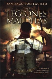 LAS LEGIONES MALDITAS: HISTORIA DE LEGIONES QUE...