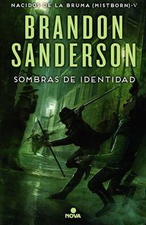 SOMBRAS DE IDENTIDAD - MISTBORN