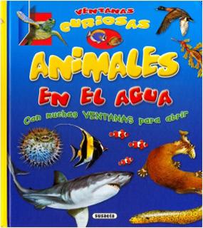 ANIMALES EN EL AGUA (VENTANAS CURIOSAS)