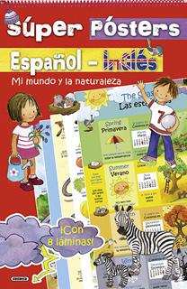 SUPER POSTERS ESPAÑOL - INGLES: MI MUNDO Y LA...