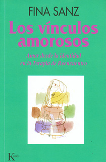 LOS VINCULOS AMOROSOS: AMAR DESDE LA IDENTIDAD EN...