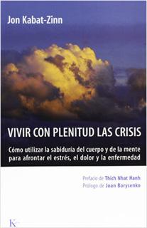 VIVIR CON PLENITUD LA CRISIS
