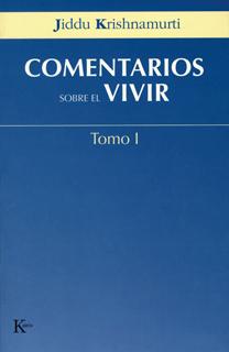 COMENTARIOS SOBRE EL VIVIR TOMO 1