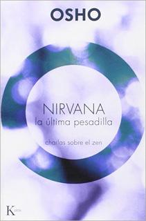 NIRVANA: LA ULTIMA PESADILLA (CHARLAS SOBRE EL...