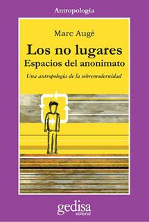 LOS NO LUGARES: ESPACIOS DEL ANONIMATO