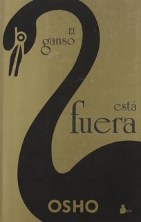 EL GANSO ESTA FUERA