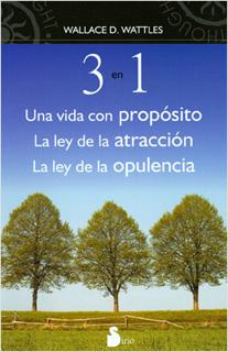 3 EN 1: UNA VIDA CON PROPOSITO - LA LEY DE LA...