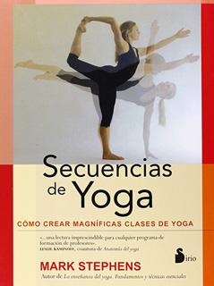 SECUENCIAS DE YOGA: COMO CREAR MAGNIFICAS CLASES...